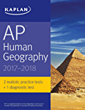 AP Human Geography 2017-2018 (Kaplan Test Prep) (English Edition)