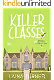 Killer Classes (A Spencer University Cozy Mystery Book 3)