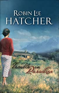Trouble In Paradise Steeple Hill Womens Fiction