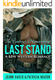 Last Stand: A BBW Western Romance (The Cowboy's Homecoming Book 2)