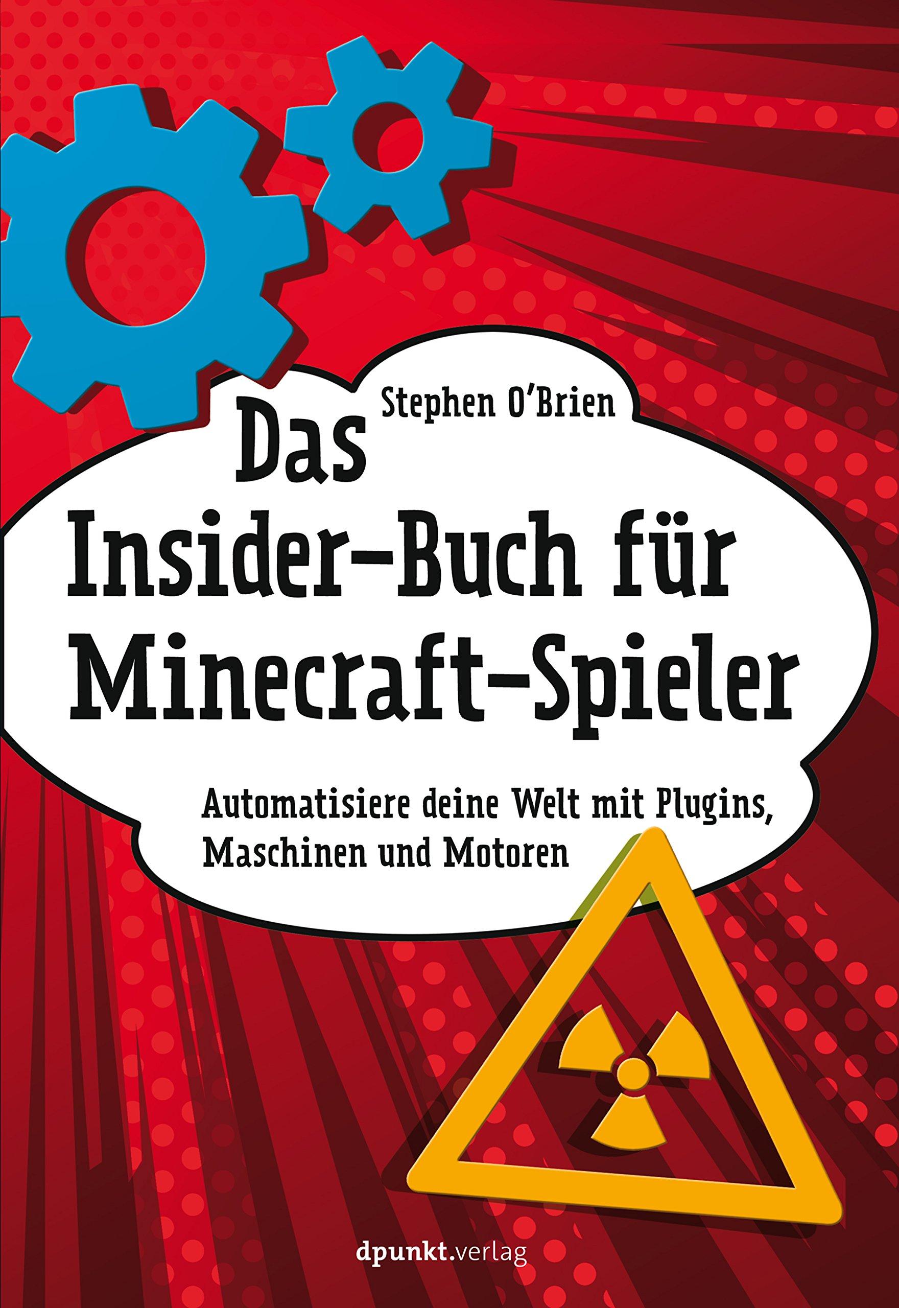 Das InsiderBuch Für MinecraftSpieler Automatisiere Deine Welt Mit - Minecraft spieler suchen