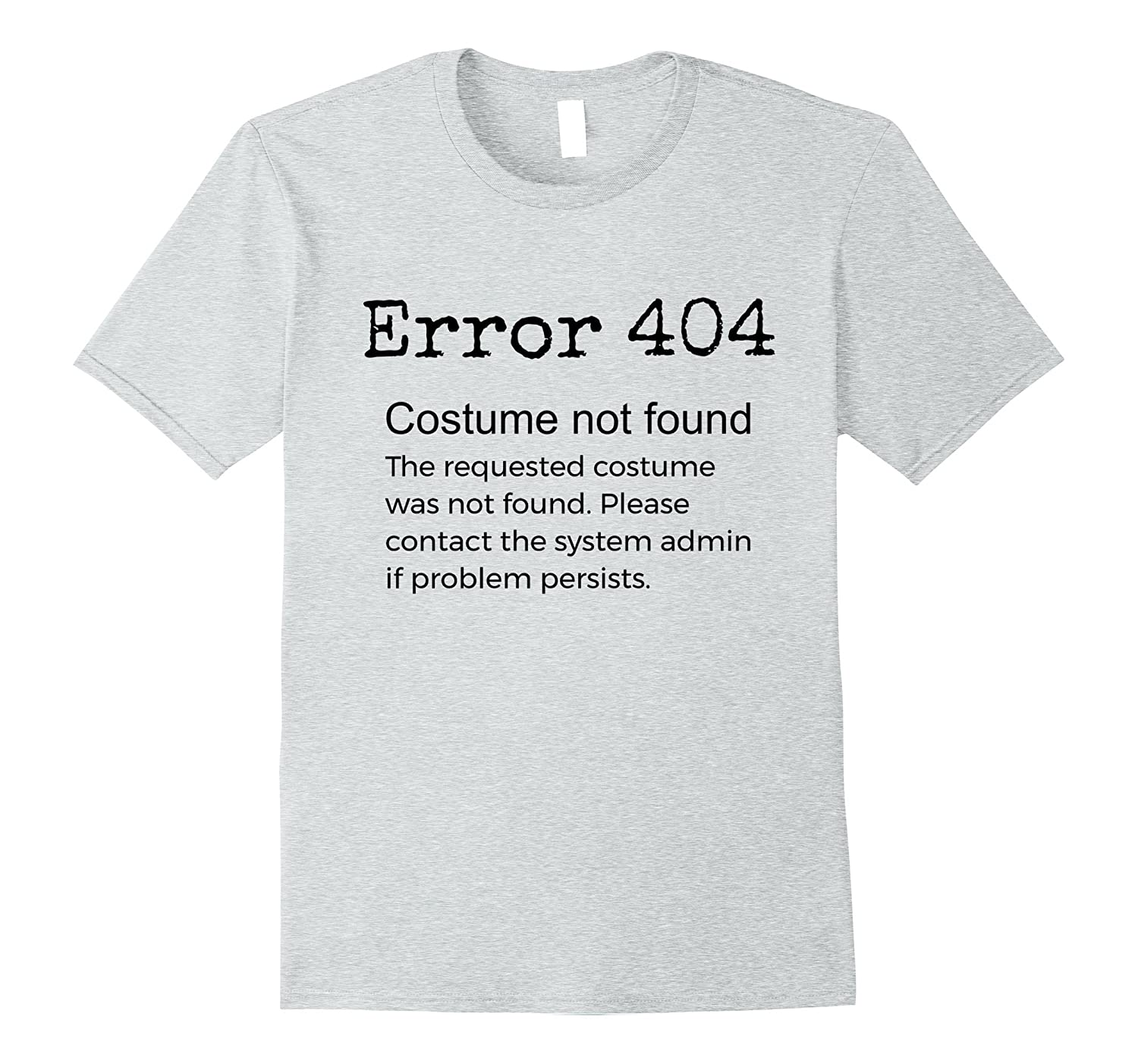 Error 404 Costume Not Found Funny Trick or Treat Costume-FL