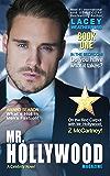 Mr. Hollywood (A Celebrity Novel Book 1)