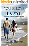 Young Love Lost (A Coastal Carolina Romantic Mystery Book 1)