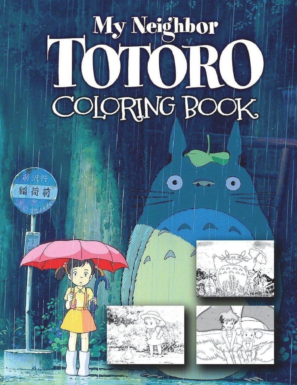 Amazon My Neighbor Totoro Coloring Book 9781720344292 Aiko Matsuoka Books