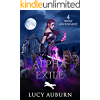 Alpha Exile (Wolf Ascendant Book 4)
