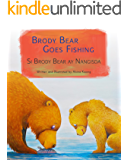Brody Bear Goes Fishing: Tagalog & English Dual Text