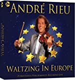Andre Rieu: Waltzing In Europe