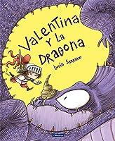 Valentina Y La Dragona (San