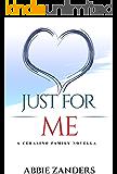 Just For Me: A Cerasino Family Novella