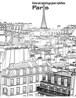 Livre De Coloriage Pour Adultes Paris 1 Volume
