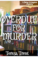 Overdue for Murder (Pecan Bayou Series Book 2) Kindle Edition