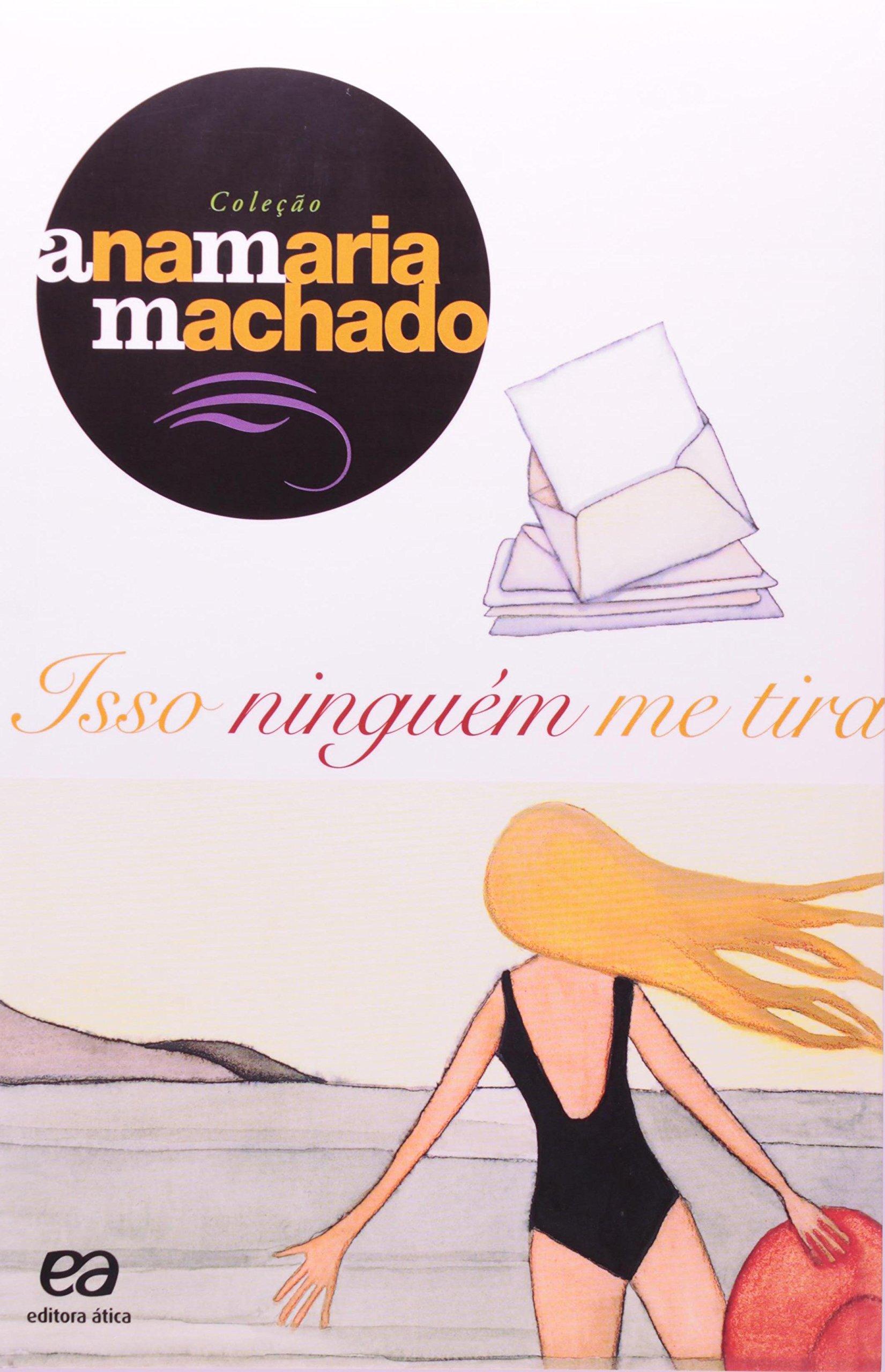 Read Online Isso Ninguem me Tira - Colecao Ana Maria Machado pdf epub