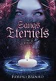 Sangs Éternels - Tome 2 : L'Eveil