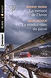 La menace de l'hiver - Le rendez-vous du passé (Black Rose)