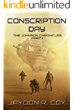 Conscription Day: The Johnson Chronicles