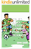 Tried and Tested Games For Cub Scouts: Steve Smith