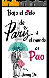 Bajo el cielo de París y el mundo de Pao