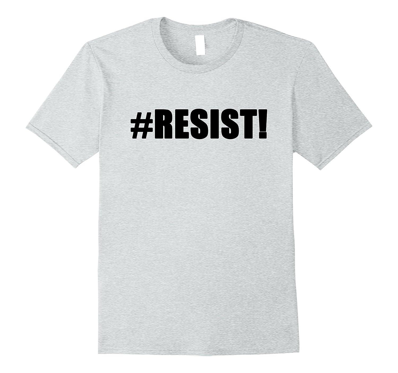 #Resist! Political Anti Trump USA T-shirt-BN