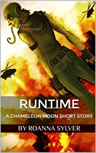 Runtime: A Chameleon Moon Short Story (Chameleon Moon Short Stories Book 1)