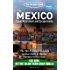 The Mexico Expat Retirement and Escape Guide The Tell-It-Like-It-Is Guide to Start Over in Mexico 2018 Edition: Including: Retire in Antigua Guatemala