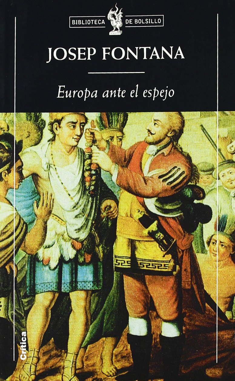 Europa ante el espejo (Biblioteca de Bolsillo): Amazon.es: Fontana, Josep: Libros