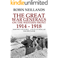 The Great War Generals on the Western Front, 1914-1918