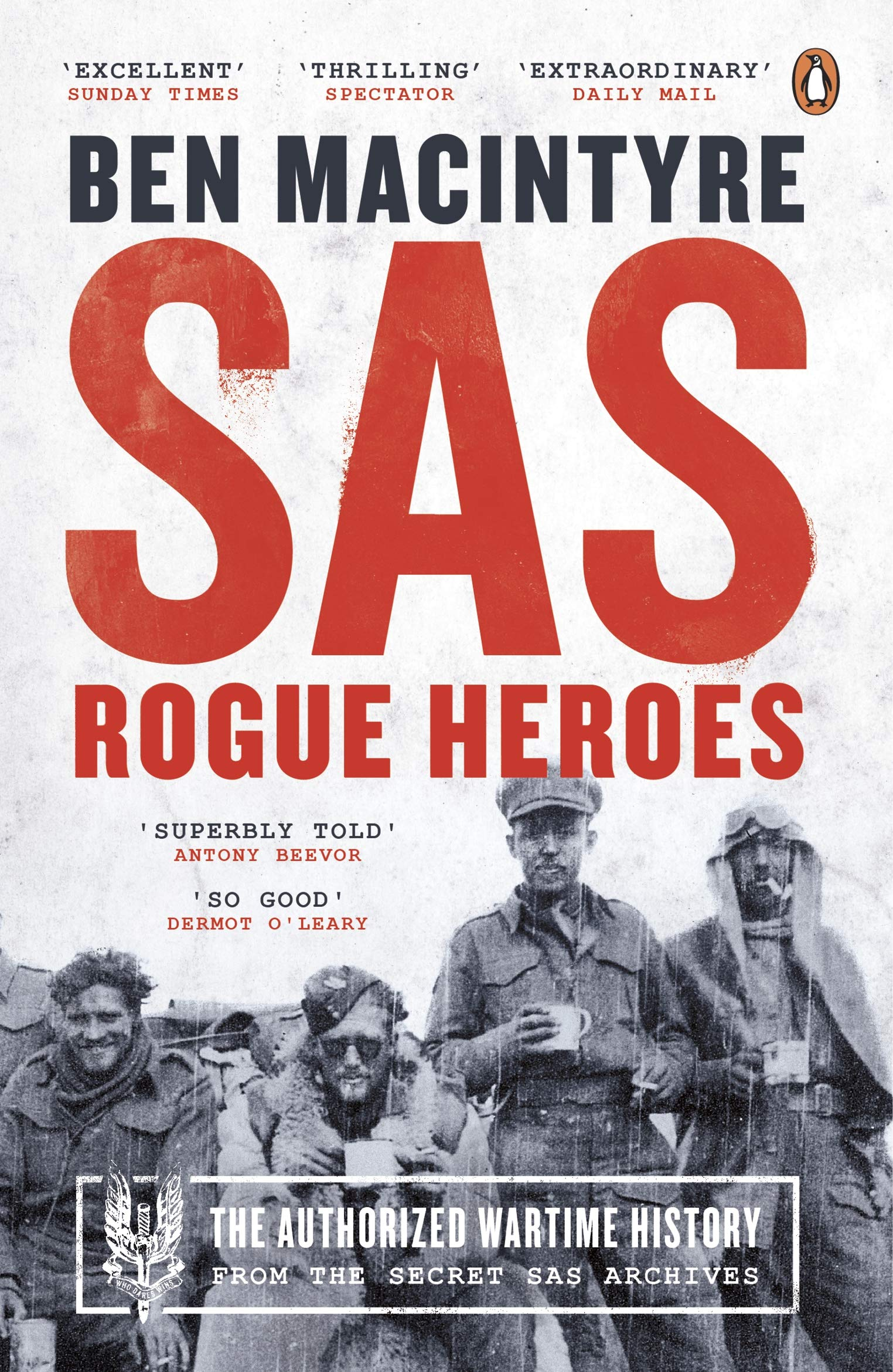 Sas. Rogue Heroes . The Authorized Wartime History: Amazon.es ...