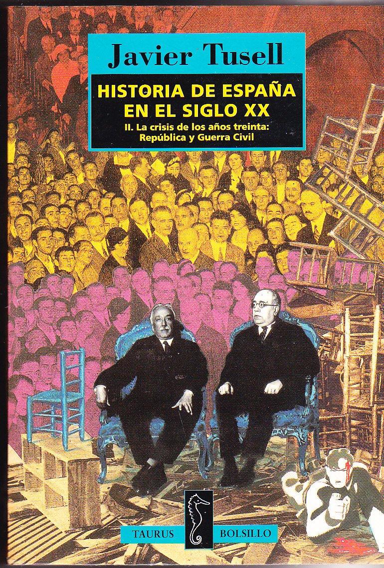 Historia de España en el siglo XX: Amazon.es: Javier Tusell: Libros