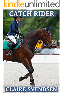 Catch Rider Show Jumping Dreams Book 28