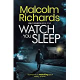 Watch You Sleep: An Emily Swanson Mystery Thriller (The Emily Swanson Series Book 4)