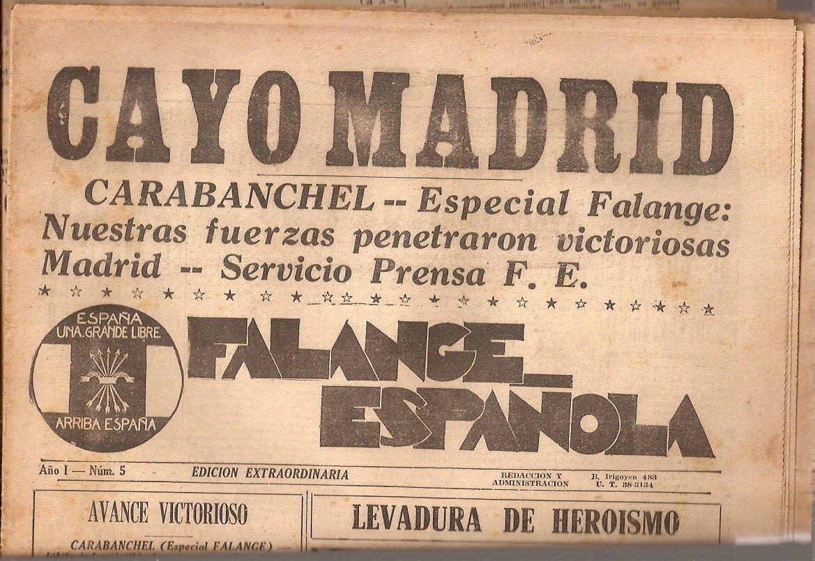FALANGE ESPAÑOLA - Año 1 - No. 5 - Edición extraordinaria Cayó Madrid: Amazon.es: Fascismo - Falange: Libros