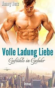 Volle Ladung Liebe - Gefühle in Gefahr (German Edition)