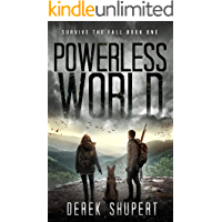 Powerless World: A Post-Apocalyptic Survival Thriller (Survive the Fall Book 1) book cover