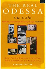 The Real Odessa: How Peron Brought the Nazi War Criminals to Argentina Paperback