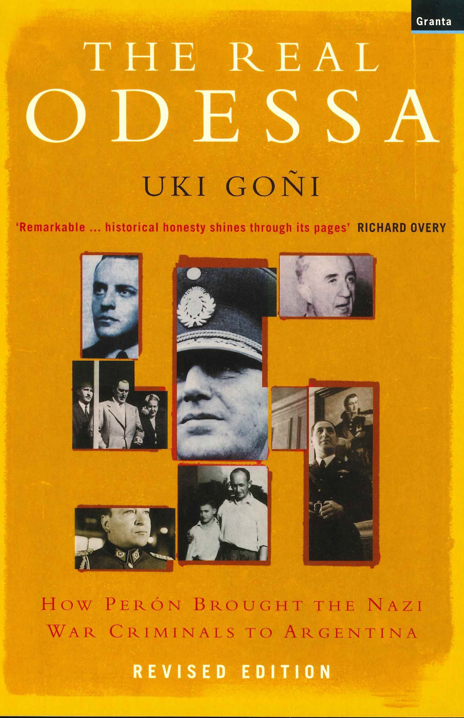 Real Odessa: How Peron Brought the Nazi War Criminals to Argentina: Amazon.es: Uki Goni: Libros en idiomas extranjeros