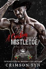 A Cowboy Under the Mistletoe: An RBMC Holiday Book #2 Kindle Edition