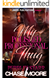 My Polished, Professional Thug: A Paranormal Stand-Alone
