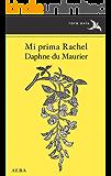 Mi prima Rachel (Rara Avis nº 32)