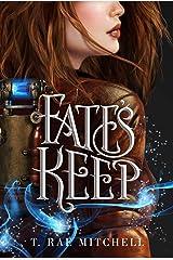 Fate's Keep (Her Dark Destiny Book 2) Kindle Edition