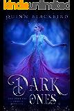 Dark Ones: A Dark Paranormal Romance (The Dark Fae Book 5)