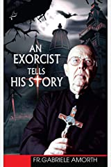 An exorcist tells his story Kindle Edition