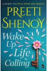 Wake Up, Life is Calling Kindle Edition