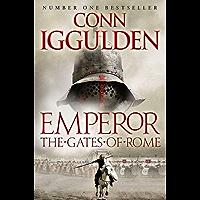Emperor: The Gates of Rome (Emperor Series Book 1)