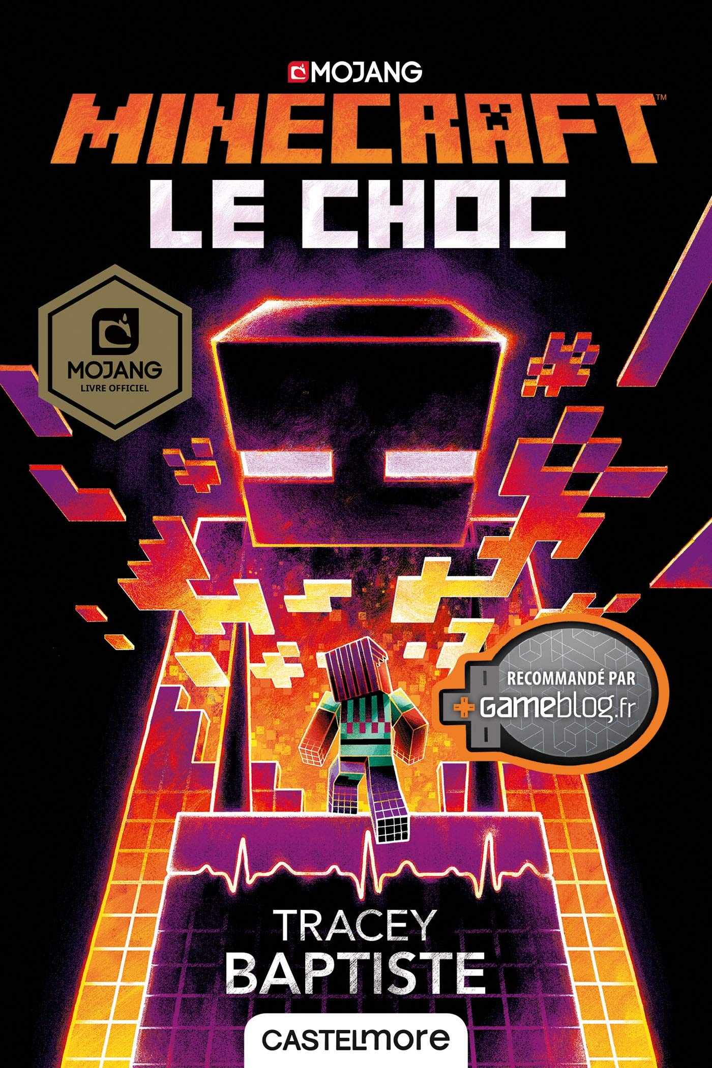 Amazon Fr Minecraft Officiel Le Choc Tracey Baptiste
