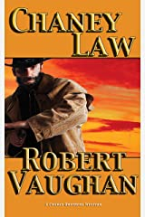 Chaney Law (A Chaney Brothers Western Book 4) Kindle Edition