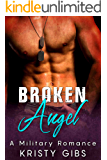 Broken Angel: A Military Romance