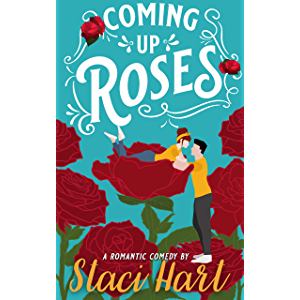 Coming Up Roses: Inspired by Jane Austen's Pride and Prejudice (Bennet Brothers Book 1)
