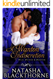 A Wanton Indiscretion (Wild, Wicked and Wanton)