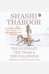 The Elephant, the Tiger and the Cellphone: Reflections on India, the Emerging 21st-Century Power Audible Audiobook